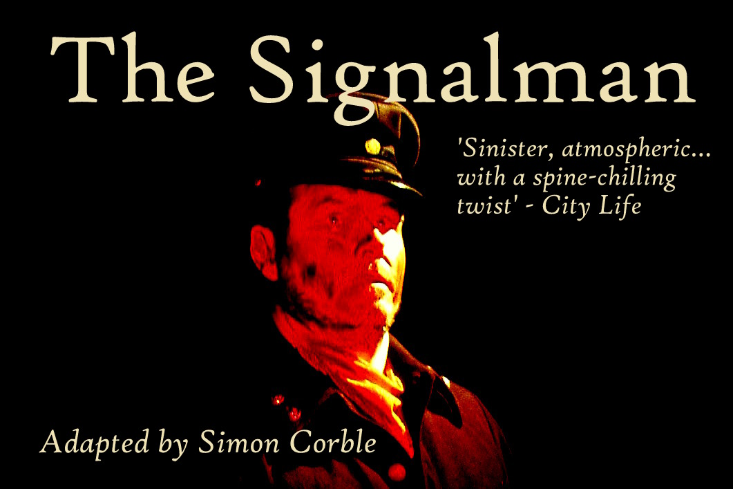 The Signalman a play adapted from Charles Dickens